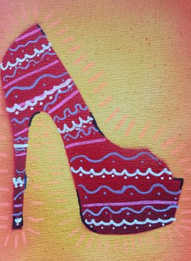 If The Shoe Fits ... be Fabulous 2; spray paint and acrylic pen on canvas board, 5 x 7, $10